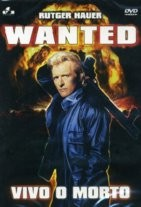 La copertina di Wanted - Vivo o morto (dvd)