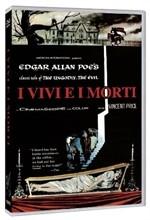 La copertina di I vivi e i morti (dvd)
