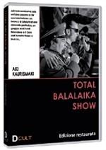 La copertina di Total Balalaika Show (dvd)