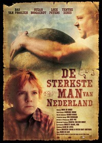 La locandina di De sterkste man van Nederland