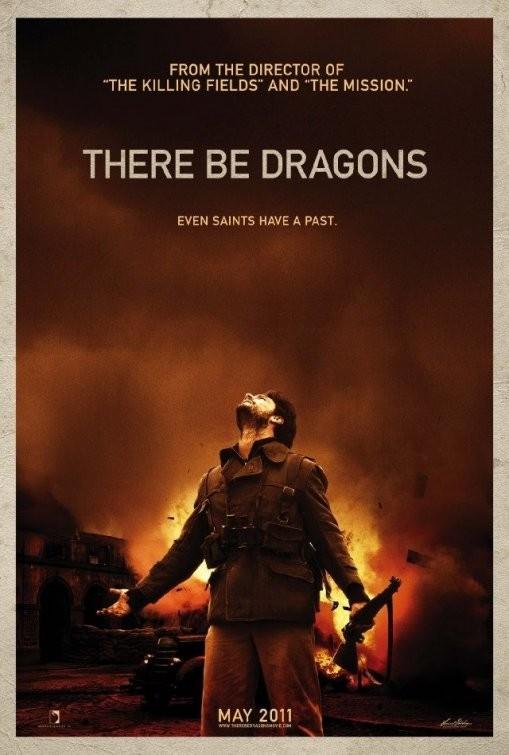 La locandina di There Be Dragons