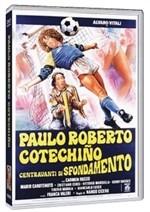 La copertina di Paulo Roberto Cotechiño centravanti di sfondamento (dvd)