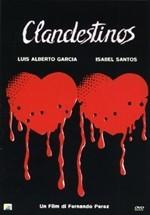 La copertina di Clandestinos (dvd)