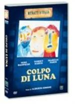 La copertina di Colpo di luna (dvd)