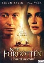 La copertina di Not forgotten (dvd)