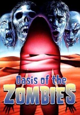 La locandina di Oasis of the Zombies