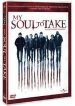 La copertina di My Soul to Take (dvd)
