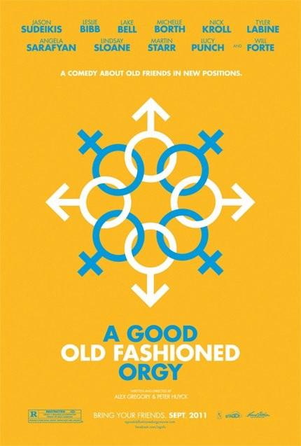 La locandina di A Good Old Fashioned Orgy