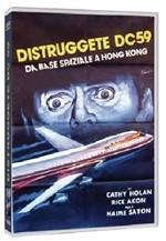 La copertina di Distruggete DC 59, da base spaziale a Hong Kong (dvd)