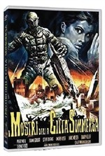 La copertina di I mostri della città sommersa (dvd)