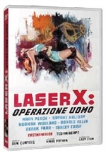 La copertina di Laser X: Operazione Uomo (dvd)