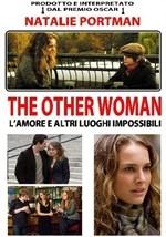 La copertina di The Other Woman - L'amore e altri luoghi impossibili (dvd)