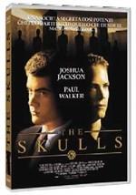 La copertina di The Skulls - I teschi (dvd)