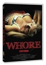 La copertina di Whore - puttana (dvd)