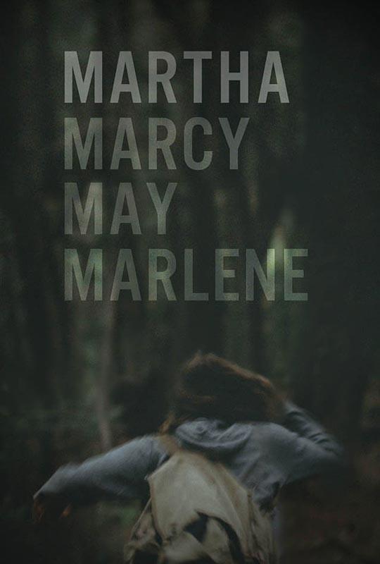 La locandina di Martha Marcy May Marlene