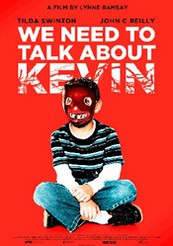La locandina di We Need To Talk About Kevin
