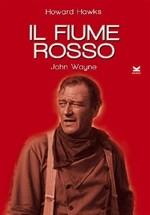La copertina di Il fiume rosso (dvd)
