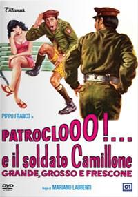 La copertina di Patroclooo!... e il soldato Camillone grande, grosso e frescone (dvd)