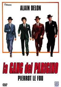 La copertina di La gang del Parigino (dvd)