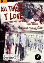 La copertina di All That I Love (dvd)