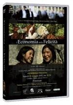 La copertina di L'economia della felicità (dvd)