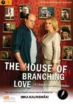 La copertina di The House of Branching Love - La casa degli amori stabili (dvd)