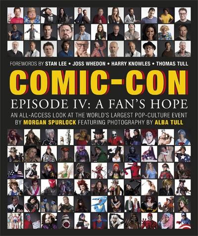 Comic-Con Episode Four: A Fan's Hope, la locandina del documentario diretto da Morgan Spurlock
