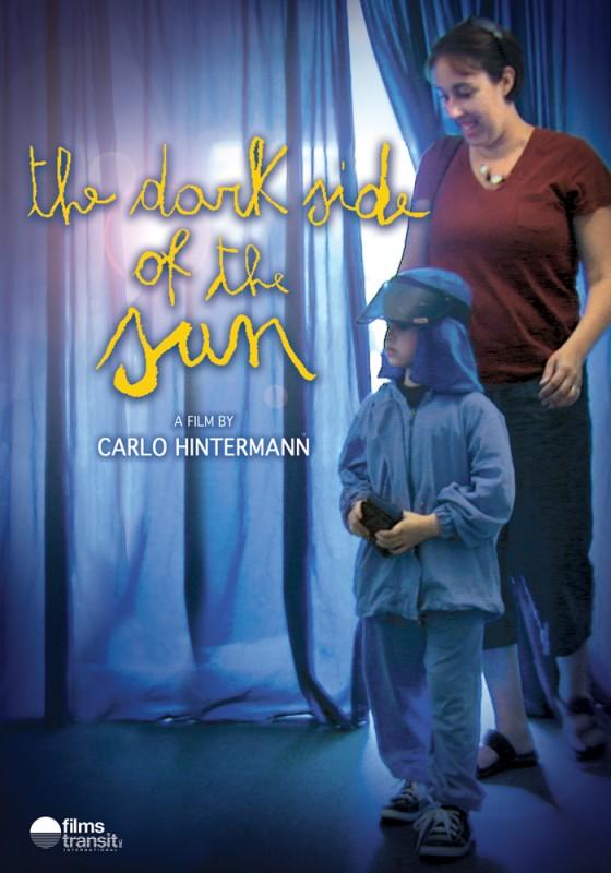 The dark side of the sun, la locandina del film