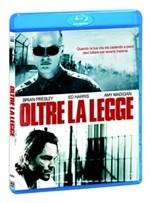La copertina di Oltre la legge (blu-ray)
