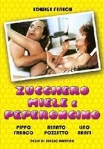 La copertina di Zucchero, miele e peperoncino (dvd)