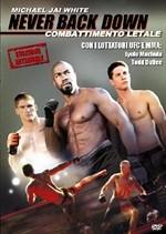 La copertina di Never Back Down - Combattimento Letale (dvd)