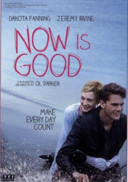 Now Is Good: la locandina del film