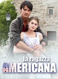 La ragazza americana: locandina della fiction