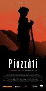 Piazzàti: la locandina del film