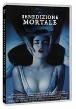 La copertina di Benedizione mortale (dvd)