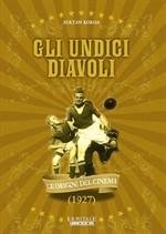 La copertina di Gli undici diavoli (dvd)