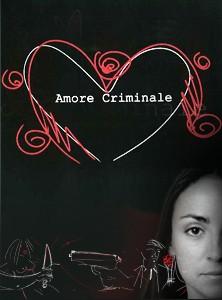 La locandina di Amore Criminale