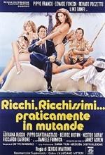 La copertina di Ricchi, ricchissimi... praticamente in mutande (dvd)