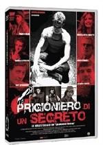 La copertina di Prigioniero di un segreto (dvd)