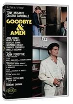 La copertina di Goodbye & amen (dvd)