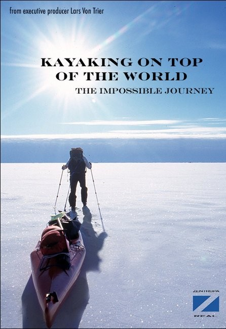 Kayaking on the Top of the World: la locandina del film