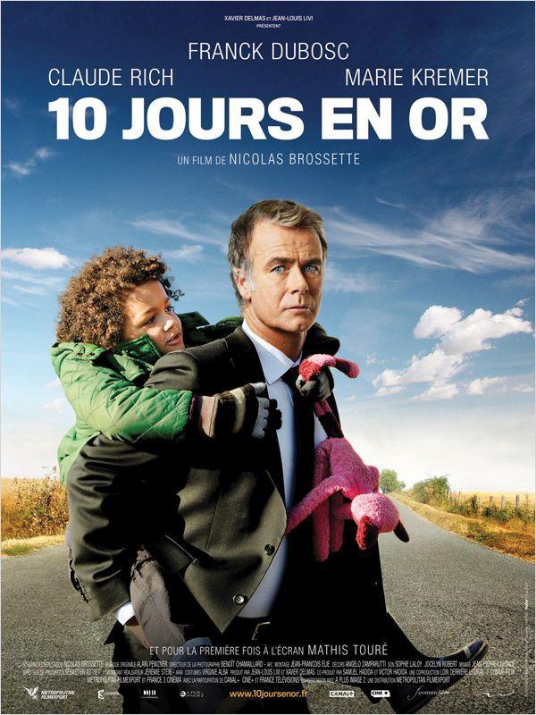 10 jours en or: la locandina del film
