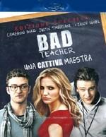 La copertina di Bad Teacher: una cattiva maestra (blu-ray)