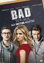 La copertina di Bad Teacher: una cattiva maestra (dvd)