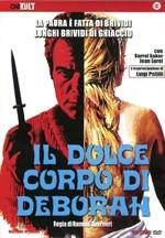 La copertina di Il dolce corpo di Deborah (dvd)