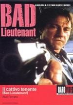 La copertina di Il cattivo tenente (dvd)