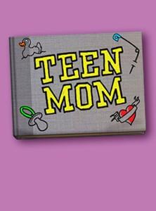 La locandina di Teen Mom