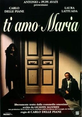 Ti amo Maria: la locandina del film