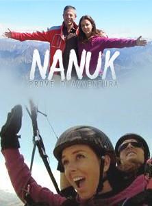 La locandina di Nanuk - prove d'avventura