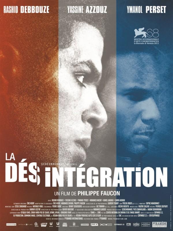 La désintégration: la locandina del film